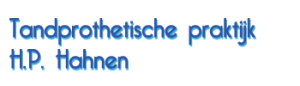 Tandprothetische praktijk Hahnen: